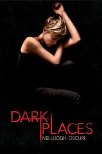 copertina film Dark+Places+-+Nei+luoghi+oscuri 2015