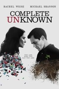 copertina film Complete+Unknown+-+Cambio+d%27identit%C3%A0 2016