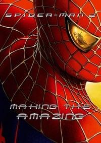 Spider-Man 2: Making the Amazing