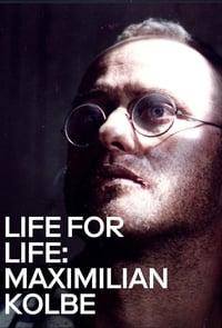 Życie za życie. Maksymilian Kolbe