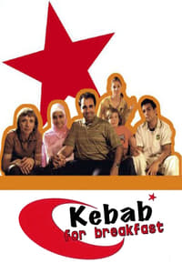 copertina serie tv Kebab+for+Breakfast 2006