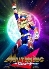 Muteking the Dancing Hero Season 1