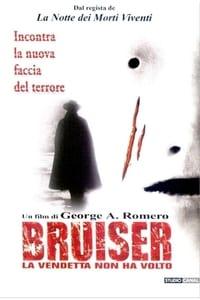 copertina film Bruiser+-+La+vendetta+non+ha+volto 2000