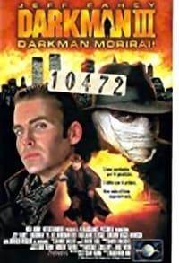copertina film Darkman+III+-+Darkman+morirai 1996