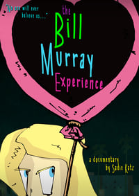 The Bill Murray Experience