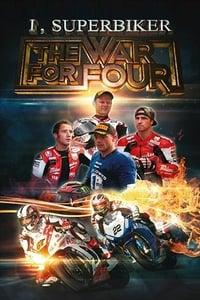 I, Superbiker: The War for Four