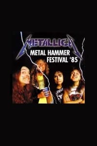 Metallica: [1985] Metal Hammer Festival