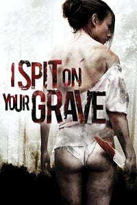 copertina film I+Spit+on+Your+Grave 2010