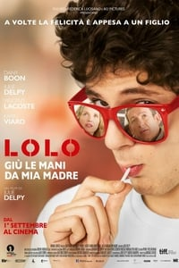 copertina film Lolo+-+Gi%C3%B9+le+mani+da+mia+madre 2015