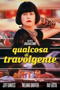 copertina film Qualcosa+di+travolgente 1986