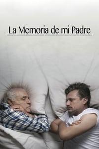 La memoria de mi padre (2017)