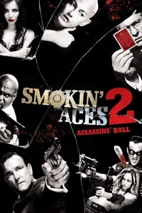 copertina film Smokin%27+Aces+2%3A+Assassins%27+Ball 2010
