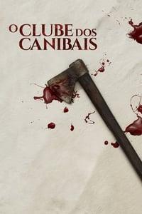 copertina film O+Clube+dos+Canibais 2019