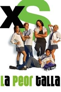 XS - la peor talla (2003)