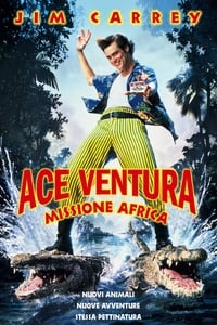 copertina film Ace+Ventura+-+Missione+Africa 1995