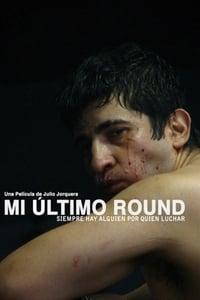 Mi último round (2011)