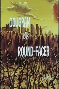 Fang of the Sun Dougram - Dougram Vs Round Facer