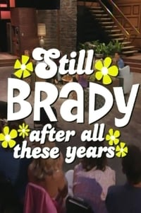 The Brady Bunch 35th Anniversary Reunion Special: Still Brady After All These Years (2004)