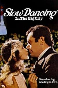 Slow Dancing In The Big City (1978)