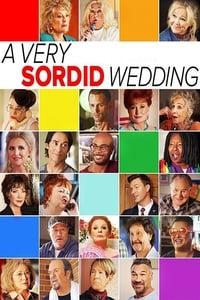 copertina film A+Very+Sordid+Wedding 2017