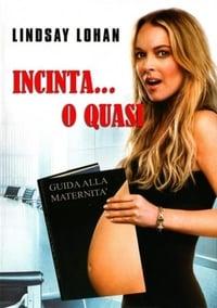 copertina film Incinta+o...+quasi 2009