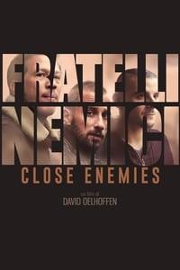 copertina film Close+enemies+-+Fratelli+nemici 2018