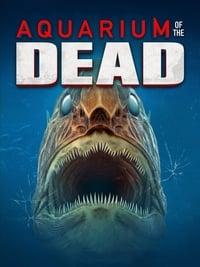 Aquarium of the Dead (2021)