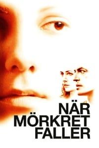 När mörkret faller (2006)