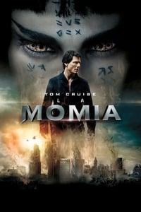 La momia (The Mummy) (2017)