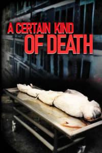 A Certain Kind of Death