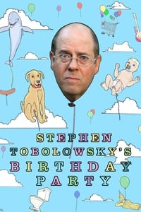 Stephen Tobolowsky's Birthday Party (2006)