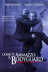 copertina film Come+ti+ammazzo+il+bodyguard 2017