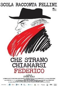 copertina film Che+strano+chiamarsi+Federico 2013