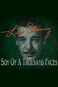 Lon Chaney: Son of a Thousand Faces