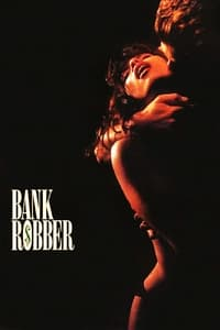 Bank Robber (1993)