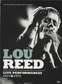 Lou Reed Live Performances 1972 & 1974