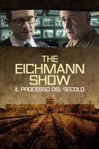 copertina film The+Eichmann+Show+-+Il+processo+del+secolo 2015