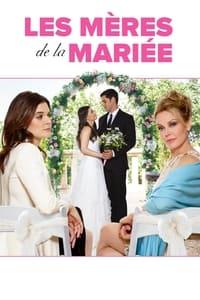 Deux mères pour la mariée (2015)