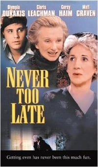 Never Too Late (1996)