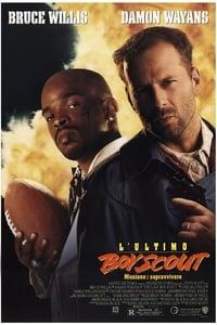 copertina film L%27ultimo+boy+scout+-+Missione+sopravvivere 1991