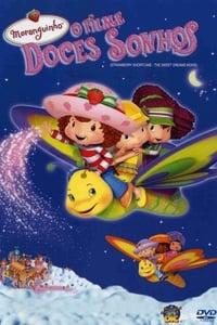 Strawberry Shortcake: The Sweet Dreams Movie