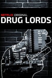 copertina serie tv Drug+Lords 2018