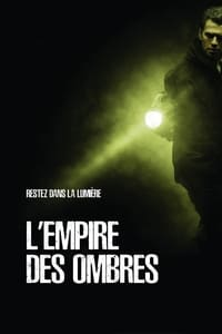 L'Empire des ombres (2010)