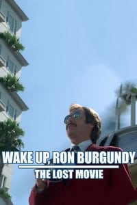 copertina film Wake+Up%2C+Ron+Burgundy%3A+The+Lost+Movie 2004