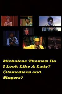 Do I Look Like a Lady? (Comedians and Singers) (2016)