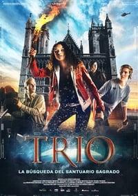 Trío. La búsqueda del Santuario Sagrado (2017)