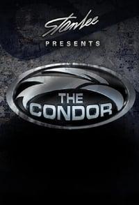 Stan Lee Presents: The Condor (2007)