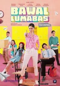 Bawal Lumabas: The Series Season 1