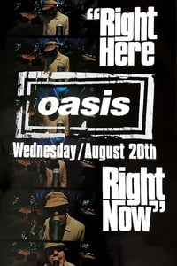 Oasis: Right Here Right Now