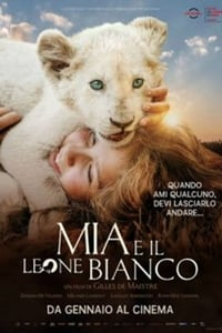 copertina film Mia+e+il+leone+bianco 2018